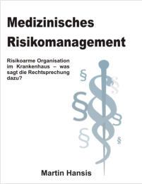 publikationen buch medizinisches risikomanagement